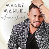 Amar Es Algo Más de Manny Manuel