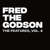 The Features, Vol. 4 by Fred the Godson