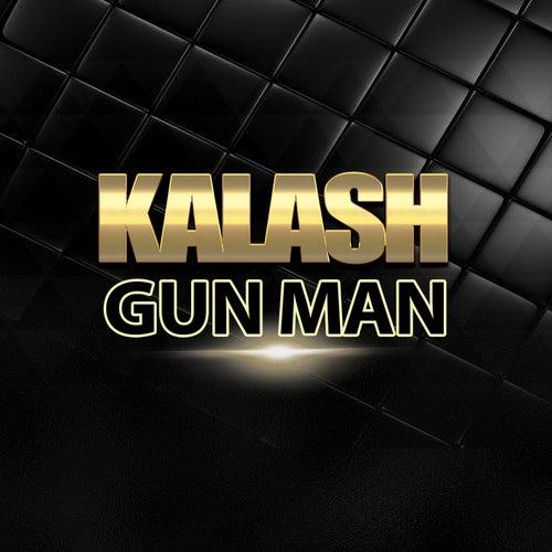 Gun Man de Kalash