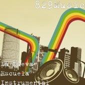 La Nueva Escuela Instrumental de 829Music
