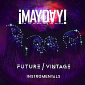 Future Vintage Instrumentals by ¡Mayday!
