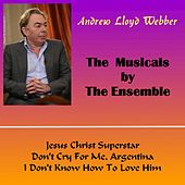 The Musicals by the Ensemble de Andrew Lloyd Webber