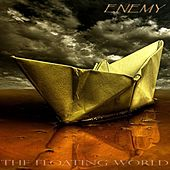 The Floating World (Remastered) by Enemy