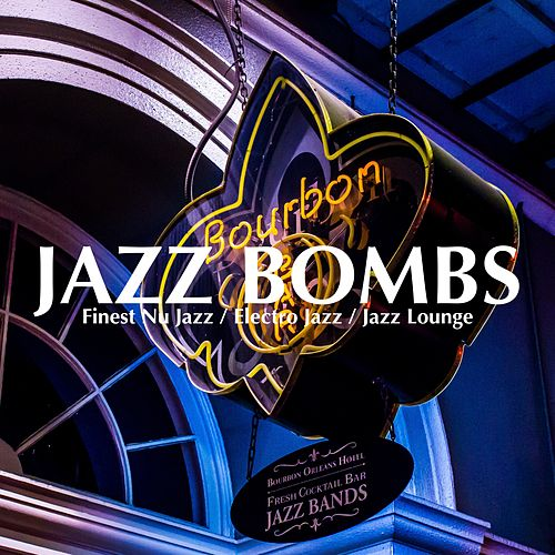 Jazz Bombs von Various Artists