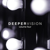 Deepervision, Vol. 4 by Various Artists