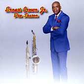 Due Season by Ernest Brown Jr.