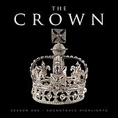 The Crown, Season 1 - Soundtrack Highlights von Various Artists