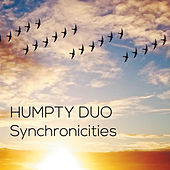 Synchronicities von Humpty Duo