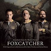 Foxcatcher (Soundtrack from the Motion Picture) de Various Artists