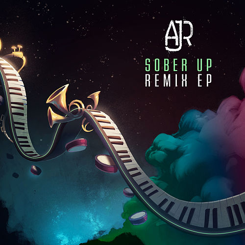Sober up (Remix EP) by AJR
