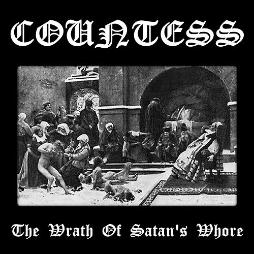 The Wrath of Satan's Whore by Countess