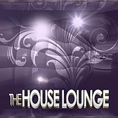 The House Lounge by Various Artists