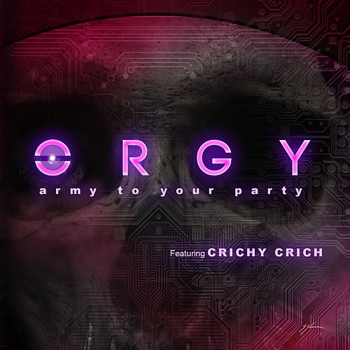 Army to Your Party by Orgy