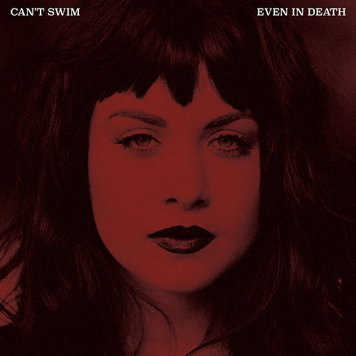 Even in Death by Can't Swim