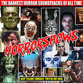 Horrorshows - The Darkest Horror Soundtracks Of All Time de Various Artists