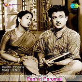 Pennin Perumai (Original Motion Picture Soundtrack) de Various Artists