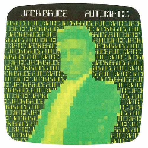 Automatic by Jack Bruce