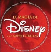 La Magia de Disney y Sus Super Estrellas by Various Artists