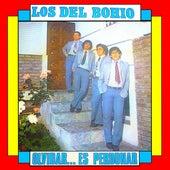 Olvidar... Es Perdonar by Los Del Bohio