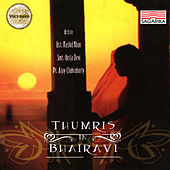 Thumris in Bhairavi by Various Artists