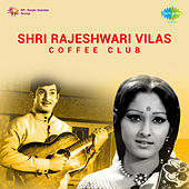 Shri Rajeshwari Vilas Coffee Club (Original Motion Picture Soundtrack) de Various Artists