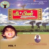 Meetpin Aruvadai, Vol. 1 by Various Artists