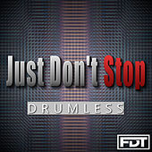 Just Don't Stop Drumless by Andre Forbes