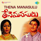 Thena Manasulu (Original Motion Picture Soundtrack) de Various Artists