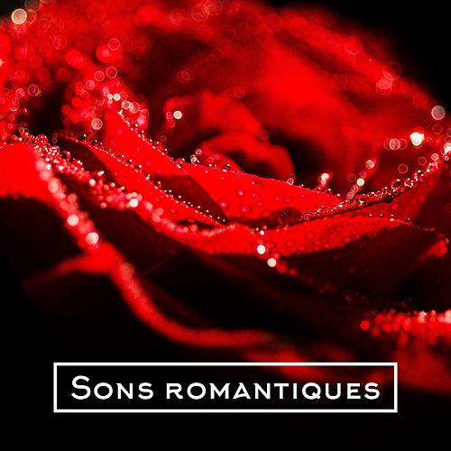 Sons romantiques by Relaxing Piano Music