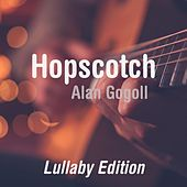Hopscotch (Lullaby Edition) by Alan Gogoll