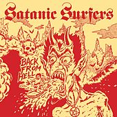 Back From Hell by Satanic Surfers