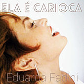 Ela É Carioca (Ao Vivo) de Eduarda Fadini