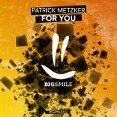 For You de Patrick Metzker