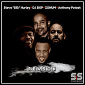 Reason de Steve Silk Hurley,DJ Skip,Zonum,Anthony Poteat