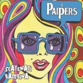 Scatenati Bambina by I Paipers
