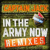 In the Army Now Remixes von Captain Jack