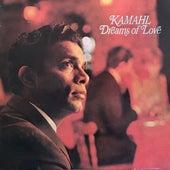 Dreams of Love von Kamahl