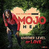 Another Level of Love von Mojo Herb