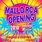 Mallorca Opening 2018 Powered by Xtreme Sound by Various Artists