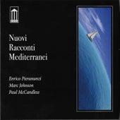 Nuovi racconti mediterranei by Enrico Pieranunzi