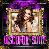Discofox Suite - Die Top Schlager Fox Hits 2018 für deine Tanz Party von Various Artists