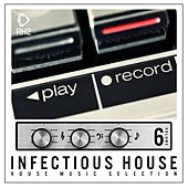 Infectious House, Vol. 6 by Various Artists