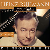 100 Jahre Heinz Rühmann by Various Artists