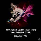 Déjà Vu by Draggon & Frost Vegas Stephen Oaks