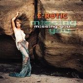 Missing You von Erotic