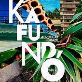 Kafundó, Vol. 6: Afrobeat Brazil - EP de Various Artists