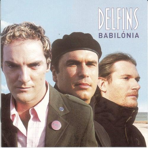 Babilonia by Delfins