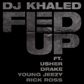 Fed Up de DJ Khaled
