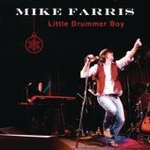 Little Drummer Boy by Mike Farris