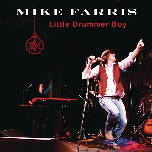 Little Drummer Boy by Mike Farris